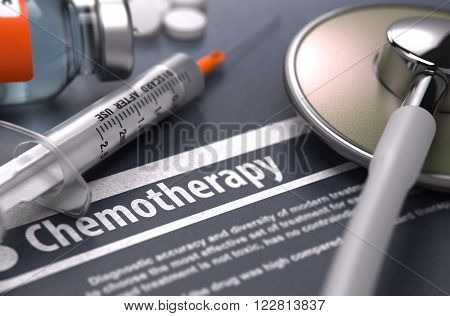 Diagnosis - Chemotherapy. Medical Concept on Grey Background with Blurred Text and Composition of Pills, Syringe and Stethoscope. Selective Focus. 3D Render.