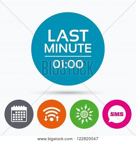 Wifi, Sms and calendar icons. Last minute icon. Hot travel symbol. Special offer trip. Go to web globe.