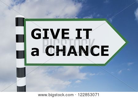 Give It A Chance Concept