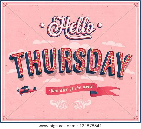Hello Thursday creative typographic design. Vector illustration.
