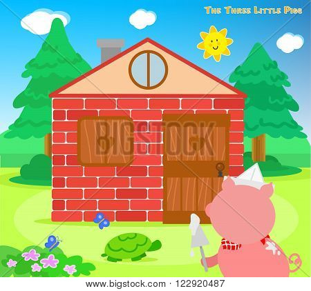The three little pigs, the third piglet has finished the bricks house