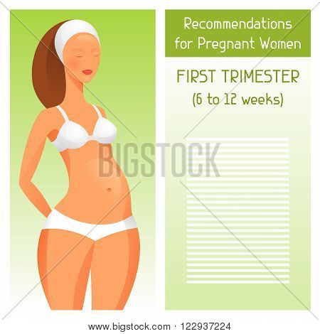Recommendations for pregnant women in first trimester of pregnancy.