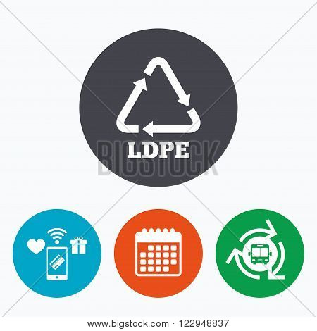Ld-pe icon. Low-density polyethylene sign. Recycling symbol. Mobile payments, calendar and wifi icons. Bus shuttle.