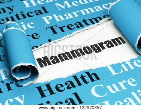Health concept: black text Mammogram under the piece of  torn paper