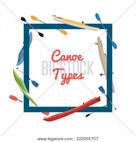Canoe types banner with boats and paddles. Rafting, kayaking, paddling and canoeing outdoor activity. Extreme water recreation, summer relaxation on river, adventure by vessel vector illustration.