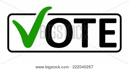 word Vote with a green checkmark instead of the letter V in the box frame, vector the concept of elections the referendum the electorate, vote in a box