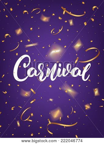 Carnival. Mardi Gras poster with Carnival lettering and gold shiny confetti. Fat Tuesday holiday background.
