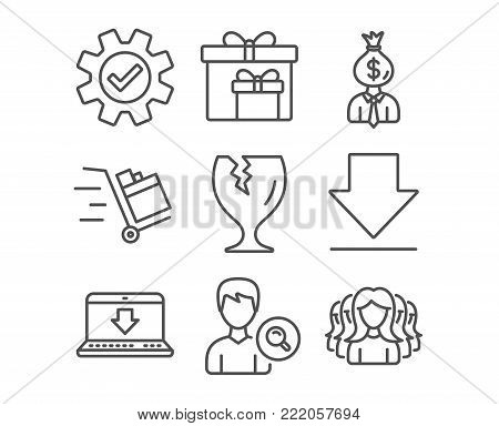 Set of Downloading, Internet downloading and Push cart icons. Delivery boxes, Manager and Service signs. Search people, Fragile package and Women group symbols. Vector