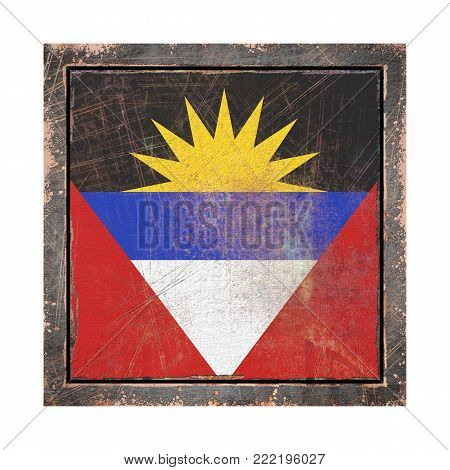 3d rendering of an Antigua and Barbuda  flag over a rusty metallic plate in an old frame. Isolated on white background.