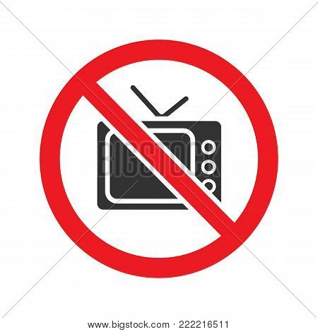 Forbidden sign with TV-set glyph icon. Stop silhouette symbol. No television prohibition. Negative space. Vector isolated illustration