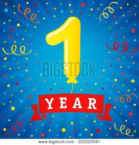 1 year anniversary celebration with colored balloon & confetti. Vector illustration design for your Celebration party the 1st year template numbers anniversary unique background, invitation, card