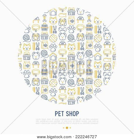 Pet shop concept in circle with thin line icons: cat, dog, collar, kennel, grooming, food, toys. Modern vector illustration, web page template.