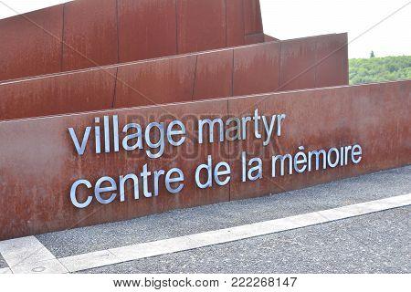 ORADOUR SUR GLANE, FRANCE - AUGUST 16, 2017: Martyr village Memorial center of Oradour-sur-glane, destroyed french village in the second world war