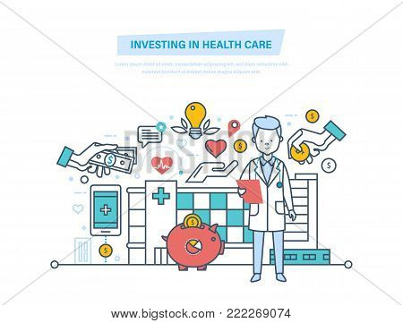 Investing in health care and modern medicine. Development of medicine, improving quality of service. Paid medicine, private clinics. Medical insurance. Maintaining life. Illustration thin line design.