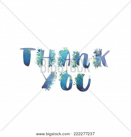 Watercolor phrase - Thank you. Exclusive Custom Characters. Hand Lettering and Typographic art for Designs: Logo, for Poster, Invitation, Card, etc. Brush Typography