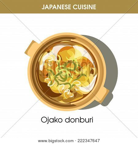 Ojako donburi dish in saucepan from Japanese cuisine isolated cartoon flat vector illustration on white background. Oriental dish made of chicken fillet, boiled eggs, natural rice and tasty broth.