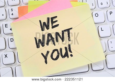 We Want You Jobs, Job Working Recruitment Employees Career Business Concept Note Paper