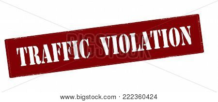 Rubber stamp with text traffic violation inside, vector illustration