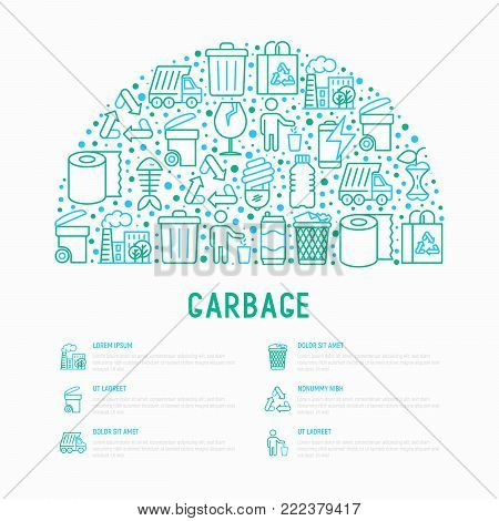 Garbage concept in half circle with thin line icons: garbage bin, organic trash, garbage truck, glass, recycled paper, aluminium, battery, plastic bottle. Modern vector illustration for web page.
