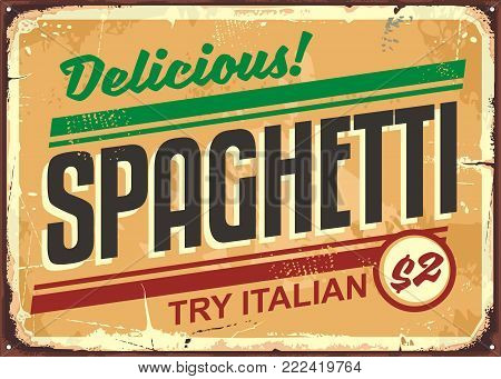 Delicious spaghetti meal vintage sign board advertise. Try Italian food, restaurant pasta sign template. Vector retro illustration with creative text.