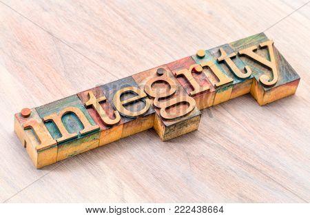 integrity  - word abstract in letterpress wood type printing blocks