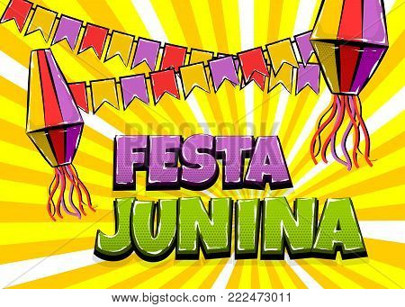 Festa Junina traditional June festival Latin America. Brazil village carnival. Vector colored illustration background. Satin glossy comic text halftone pop art style. Wow logo flashlights flags banner