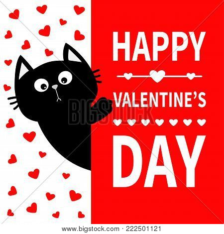 Black cat hanging on board signboard. Cute cartoon funny kitten kitty hiding behind paper. Happy Valentines Day. Calligraphy lettering text. Flat design. Typography print. Red heart background. Vector