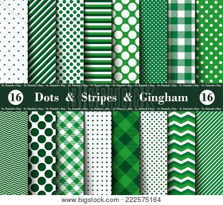 Happy  St. Patrick's Day! Set of Sixteen Seamless Polka Dots, Gingham, With Large and Small Lines and Diagonal Stripes with Green and White Colors. Flannel Shirt Patterns. Vector Illustration for Wallpapers.