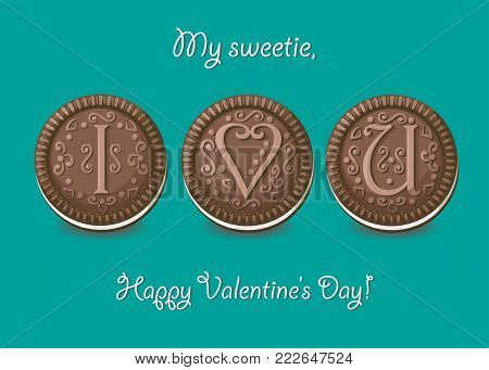 I love you. Chocolate cookies with graceful decor. My sweetie, Happy Valentines Day. Vector Illustration