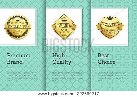 Premium brand high quality best choice golden labels sticker awards, vector illustration certificates posters covers isolated on color background