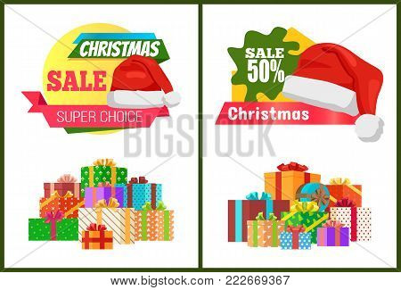 Set of ads super choice Christmas sale posters promo labels decorated by Santa Claus hat, piles gift boxes in decorative wrapping vector illustration