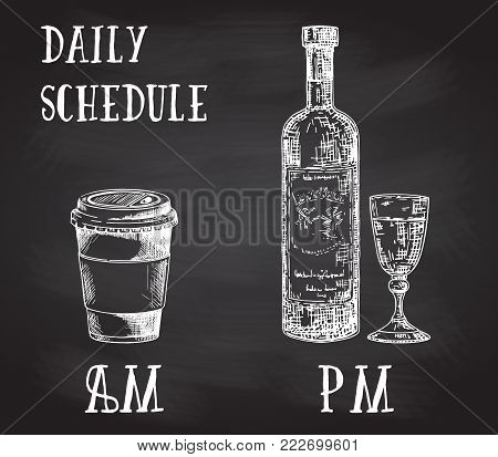 Vector concept poster with drinking habits. Coffee at the morning and alcohol in the evening. Hand drawn sketch on chalkboard. Cup of coffee to go and bottle of wine with glass.