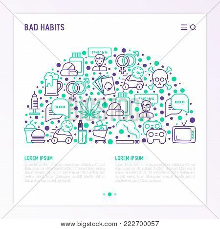 Bad habits concept in half circle with thin line icons: abuse, alcoholism, cigarette, marijuana, drugs, fast food, poker, promiscuity, tv, video games. Modern vector iilustration, web pag template.