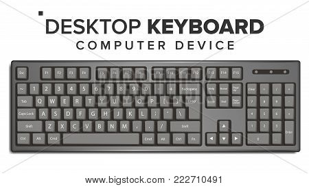 Desktop Keyboard Vector. Top View. Modern Device. QWERTY Alphabet. Isolated On White Illustration