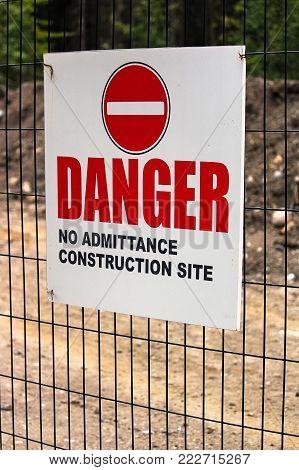 A Danger No Admittance Construction Site sign.