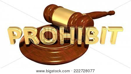 Prohibit Law Concept 3D Illustration