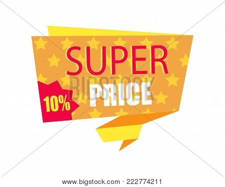 Super price ten percent card vector illustration of orange emblame with lot of yellow stars, promotion text, red sticker isolated on white background