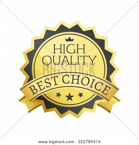 High quality best choice stamp golden label reward award vector illustration in black and gold colors with stars isolated on white background