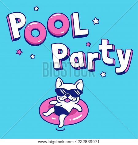 Pool Party with funny cartoon dog in sunglasses on pool float. Summer party invitation or poster vector illustration.