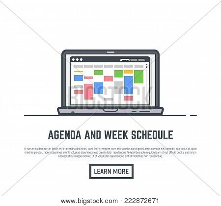 Schedule and agenda week calendar. Time planner for business and routine tasks. Web browser with app for scheduling weekly activity. Time schedule management. Line vector trendy illustration banner.