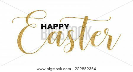 Happy Easter handwritten lettering isolated on white background, vector illustration. Happy Easter gold glitter letters,