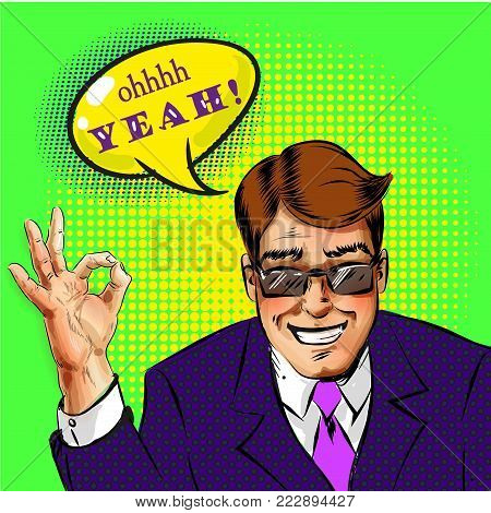 Vector illustration of successful businessman in eyeglasses showing ok hand sign, oh yeah speech bubble in retro pop art comics style.