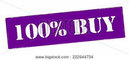 Rubber stamp with text one hundred percent buy inside, vector illustration