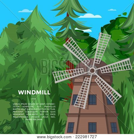 Wooden old windmill on deep forest background. Clean wind energy, organic agricultural production, ecological food manufacturing concept. Medieval european tourist attraction vector illustration.