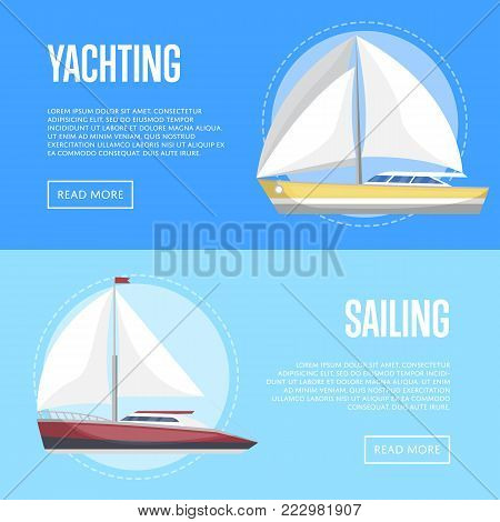 Yachting and sailing flyers with passenger sailboats. Marine explore tour advertising, trip on speedy cruise ship, world regatta competition. Sea voyage on luxury sail yacht vector illustration.