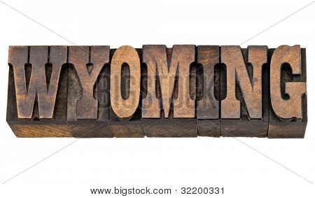 Wyoming - isolated word in vintage letterpress wood type - French Clarendon font popular in western movies and memorabilia