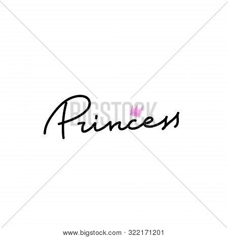 Princess Crown Girl Power Quote Feminist Lettering. Calligraphy Inspiration Graphic Design Typograph