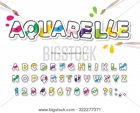 Cartoon Colorful Font For Kids. Creative Watercolor Abc Letters And Numbers. Bright Aquarelle Alphab