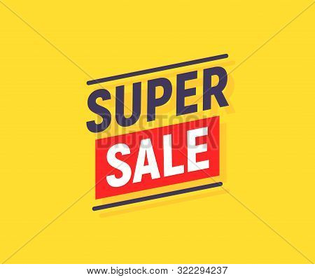 Super Sale Banner Poster Background. Sale Promotion Offer Template Design. Vector Yellow Sale Price