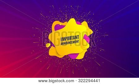 Important Announcement. Dynamic Text Shape. Special Offer Sign. Advertising Discounts Symbol. Geomet